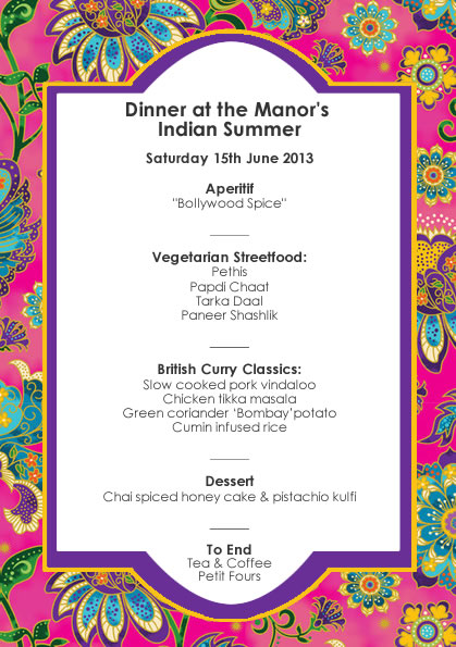 Dinner at the Manor June 2013 - Indian Summer