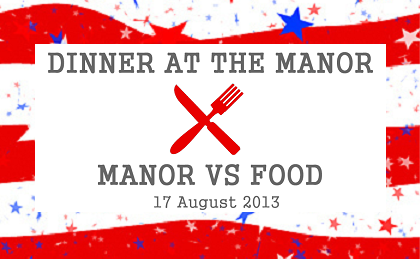 Dinner at the Manor - Manor Vs Food
